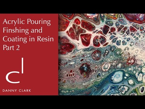 How To Resin a Painting - Finishing an Acrylic Pour. Part 2 (EP21)