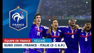 Equipe de France, Euro 2000 : France-Italie (2-1 a.p.), un titre en or, résumé I FFF 2013