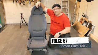 Folge 67 - Smart Sitze im T4 Teil 2