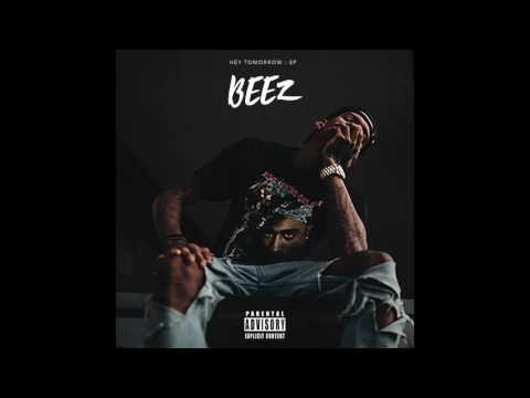 BEEZ - What You Want (prod. by Bruce Waynne)