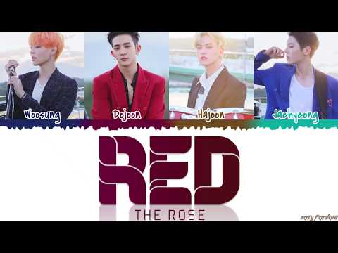 The Rose (더 로즈) - 'RED' Lyrics [Color Coded_Han_Rom_Eng]