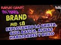 | BRAND MID S8 | GUIA BASICA | RUNAS HABILIDADES Y BUILD | EL MAYOR DAÑO EN AREA | GAMEPLAY ESPAÑOL|