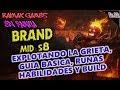 | BRAND MID S8 | GUIA BASICA | RUNAS HABILIDADES Y BUILD | EL MAYOR DAÑO EN AREA | GAMEPLAY ESPAÑOL|