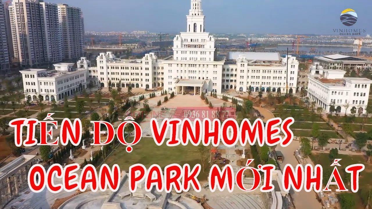 Tiến độ thi công Vinhomes Ocean Park Gia Lâm mới nhất Tháng 12 [new] Dự Án Biển Hồ Trong Lòng Phố