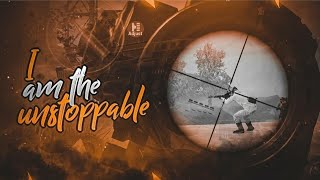 I am unstoppable || PUBG Mobile || PUBG mobile montage || PUBG mobile unban? || road to 2500 subs