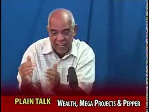 Wealth, Mega Projects and Pepper