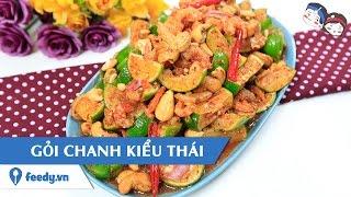 Feedy Vn   Hướng Dẫn Cách Làm Gỏi Chanh Kiểu Thái Với #feedy