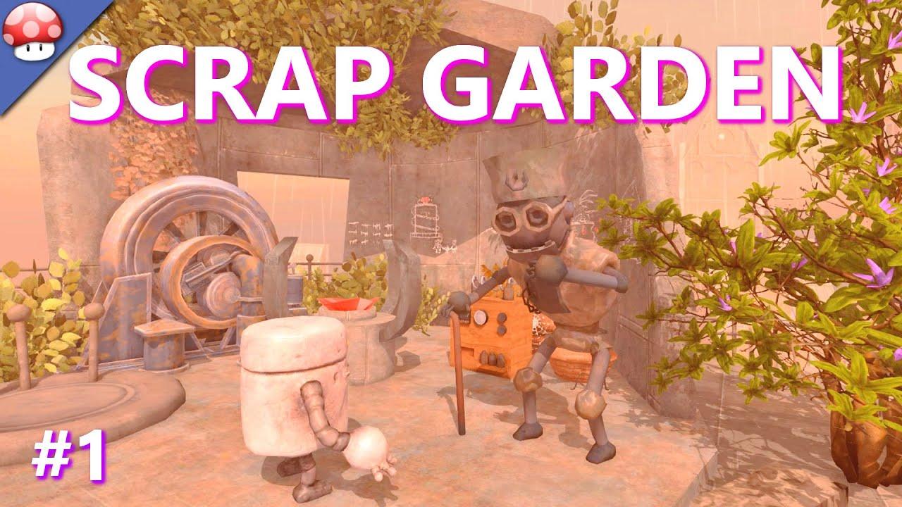 scrap garden part 1 gameplay walkthrough pc hd 60fps1080p - Scrap Garden