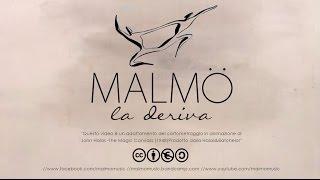 Malmö - La deriva