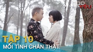 500 NHỊP YÊU tập 10 MỐI TÌNH CHÂN THẬT | Minh Tít - Chang Cherry - Giang Còi | Phim 16+ Tình Cảm