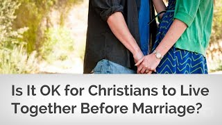 Living together before marriage bad