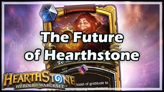 The Future of Hearthstone
