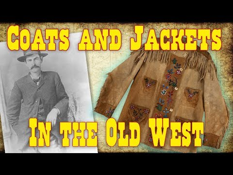 Coats & Jackets in the Old West