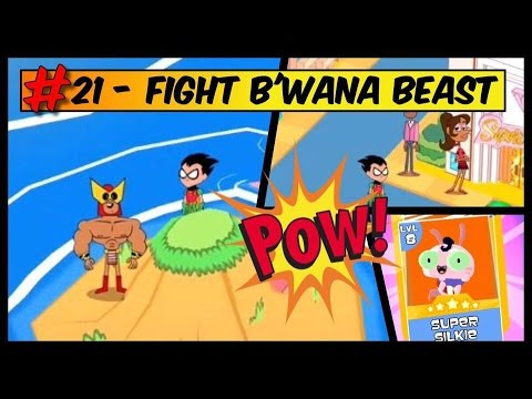 Teeny Titans - A Teen Titans Go!-How to fight B'WANA BEAST | Get SUPER SILKIE | LADY LEGASUS-PART 21