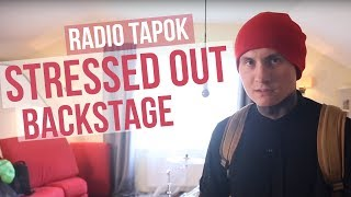 RADIO TAPOK - Stressed Out (Backstage)