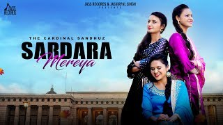 Sardara Mereya | (Full HD) | The Cardinal Sandhuz | New Punjabi Songs 2019 | Jass Records