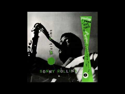 Sonny Rollins  Work Time 1956 Full Album