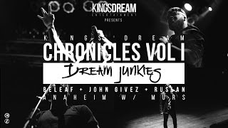 KD Chronicles Vol 2 (@DreamJunkies open for @Murs @KingsDreamEnt)