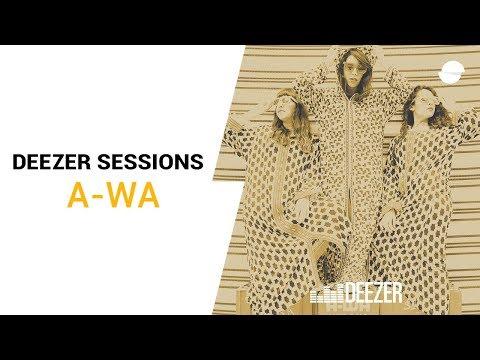 A-WA - Lau Ma Al Mahaba - Deezer Session
