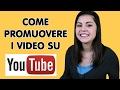 Come promuovere un video su Youtube?? Pubblicità Gratis x Aumentare Iscritti e Creators Academy
