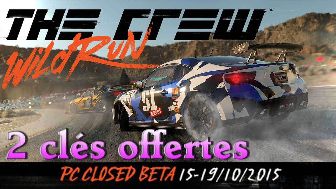 expirer tu veux des cl s pour la beta de the crew wild run bah viens c 39 est gratuit youtube. Black Bedroom Furniture Sets. Home Design Ideas