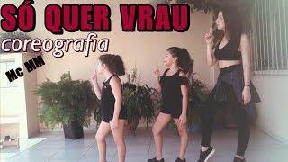 Baixar SÓ QUER VRAU - MC MM coreografia | Ni Guedes