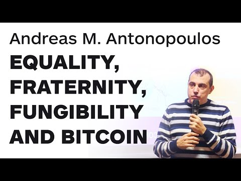 Equality, Fraternity, Fungibility and Bitcoin by Andreas M. Antonopoulos   Merkle Conference Paris