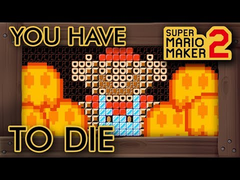 Super Mario Maker 2 - YOU HAVE TO DIE