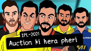IPL2021 AUCTION KI HERA PHERI