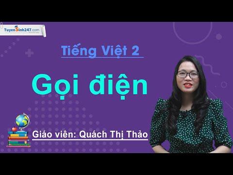 Tiếng Việt 2 Tuần 12 – Bài 4: Tập làm văn – Gọi điện – Cô Quách Thảo
