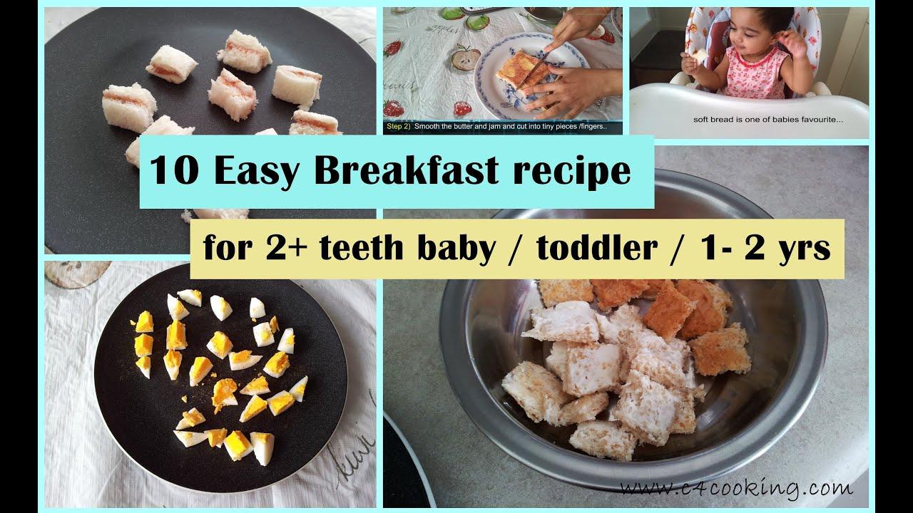 10 Easy Breakfast Ideas For 2 Teeth Baby Toddler 1