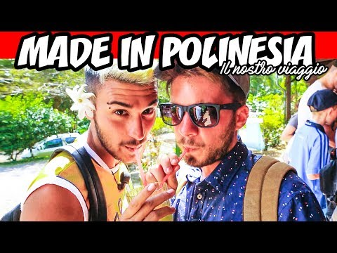 MADE IN POLINESIA 🇵🇫 Il nostro viaggio | Matt & Bise