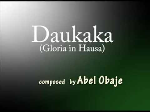 Download DAUKAKA (Gloria in Hausa).