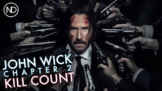 THE JOHN WICK: CHAPTER 2 KILL COUNTER | Keanu Reeves | 2017 [HD]