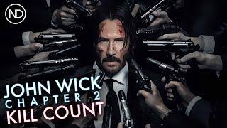 THE JOHN WICK: CHAPTER 2 KILL COUNTER | Keanu Reeves | 2017 [HD]