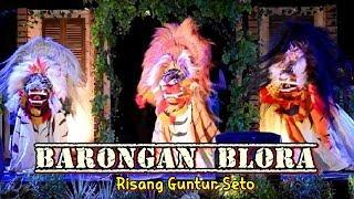 BARONGAN BLORA 🔵RISANG GUNTUR SETO TERBARU 2018 INDONESIANA