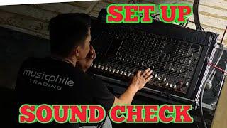 SOUND SYSTEM  SET UP AND SOUND CHECK