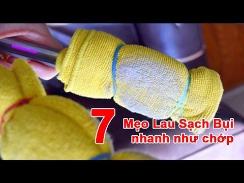 7 Mẹo Lau Sạch Bụi Nhanh Như Chớp