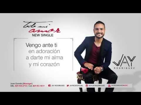 Jay Rodriguez - Todo mi amor