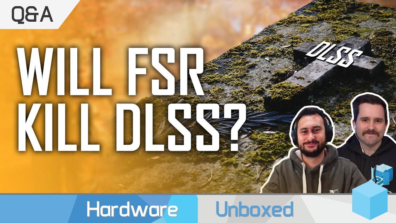 Will AMD FSR Kill Off Nvidia DLSS? July Q&A [Part 3]