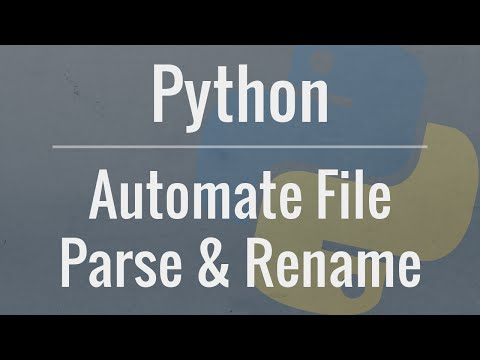 Python Tutorial: Automate Parsing and Renaming of Multiple Files