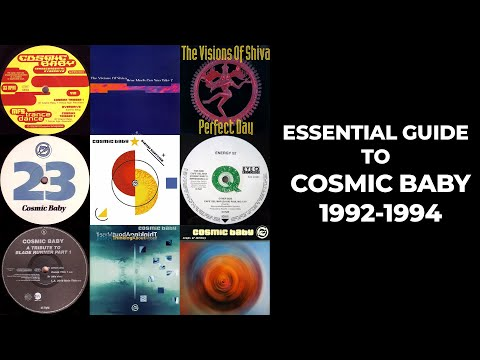 [90's Trance] Essential Guide To Cosmic Baby (1992-1994) - Johan N. Lecander
