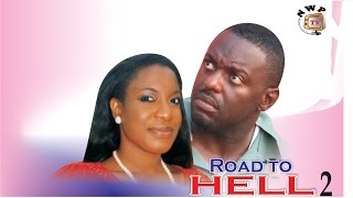 Road To Hell 2    - Nigerian Nollywood  Movie