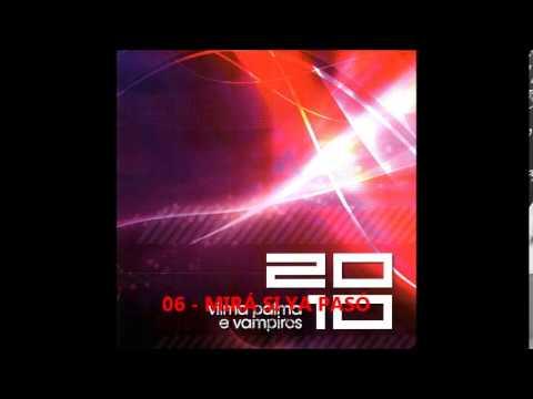 2010 - VILMA PALMA E VAMPIROS - 20 10 [FULL ALBUM]
