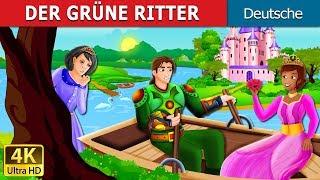 DER GRÜNE RITTER   The Green Knight Story in German   Gute Nacht Geschichte   Deutsche Märchen