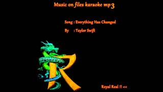 Everything has changed - Taylor swift (MUSIC ON FILE KARAOKE)