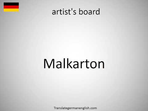 How to say artist's board in German?