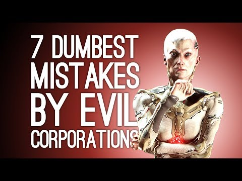 7 Dumbest Mistakes by Evil Corporations in Videogames