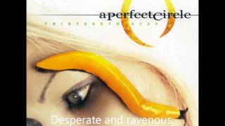 Weak and Powerless - A Perfect Circle w/ Lyrics (HD)
