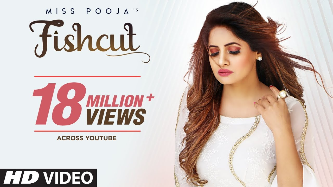 Miss Pooja : Fishcut (Full Official Video) Dj Dips | Latest Punjabi Songs 2019